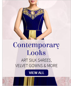 Be in spotlight with Contemporary attires in luxurious fabrics & modern work. Buy!