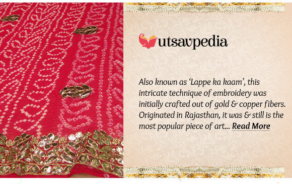Read about gorgeous Gota Patti work of Rajasthan in Utsavpedia. Learn more!