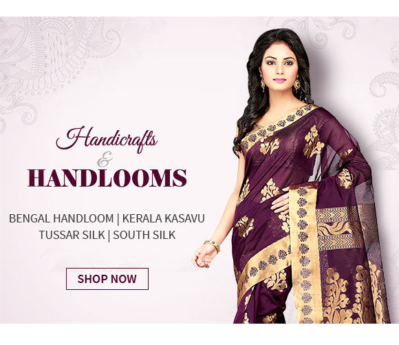 Handloom Items - Bengal Handloom, Kerala Kasavu,Tussar Silk, South Silk & more. Shop!