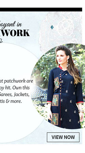 Jackets, Tunics, Kurtis & more with beautiful Patch work. Buy Now!