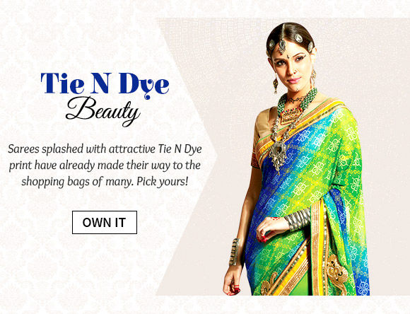 Beautiful array of Sarees splashed with attractive Tie N Dye print. Buy Now!
