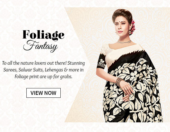 A myriad of lovely Sarees, Salwar Suits, Lehengas & more in Foliage print. Buy Now!