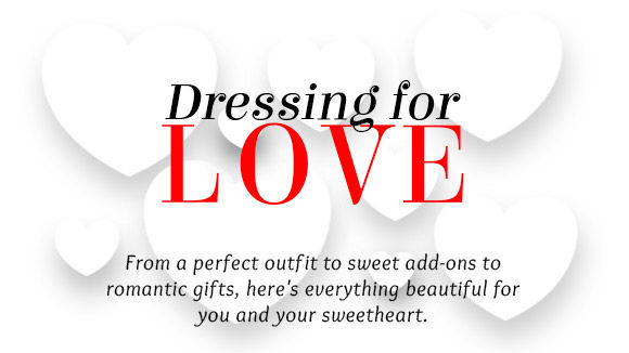 DRESSING FOR LOVE
