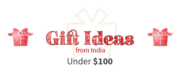 Gift Ideas from India Under $100.