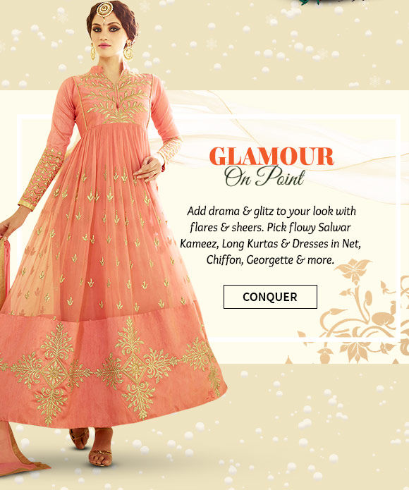 A wide range of Salwar Kameez, Long Kurtas, Dresses & more in Net, Chiffon & Georgette. Buy Now!