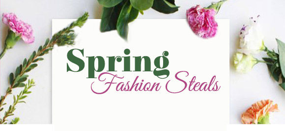 Spring Fashion Steals