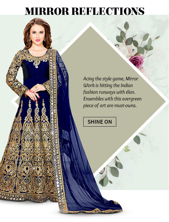 Sarees, Salwar Suits, Handbags & more with Mirror Work. Buy Now!