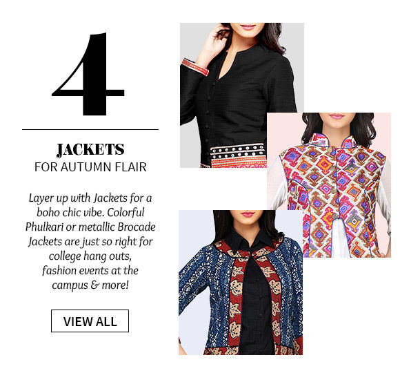 An array of Jackets with Phulkari Work, Quilted or Brocade styles for the campus. Shop!