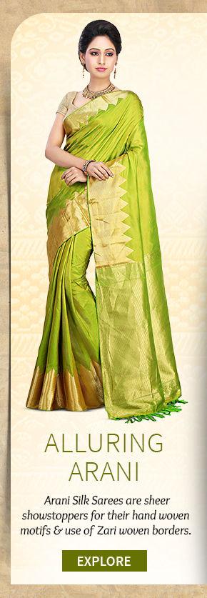 A beautiful repertoire of Arani Silk Sarees. Buy Now!