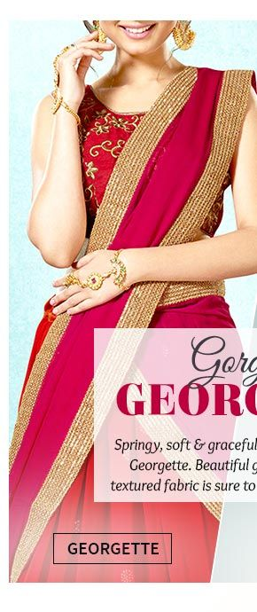 Up to 70% Off on Georgette Sarees, Salwar Suits, Lehengas & more. Buy Now!