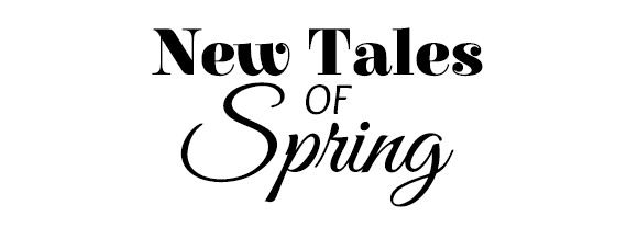 New tales Of Spring