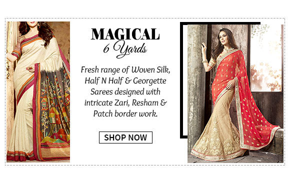 Select from our latest array of Silk, Half N Half, Georgette Sarees & more. Buy Now!
