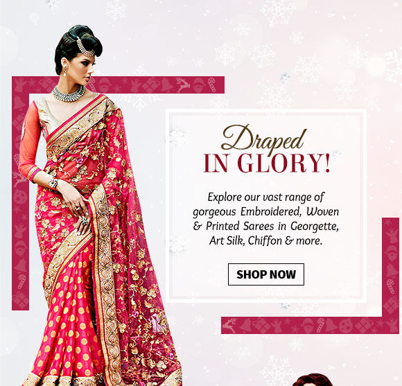 Choose from our beautiful Collection of Sarees. Shop Now!