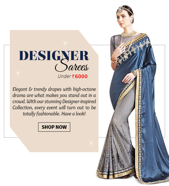 Choose form our wide range of designer-inspired Sarees. Buy Now!