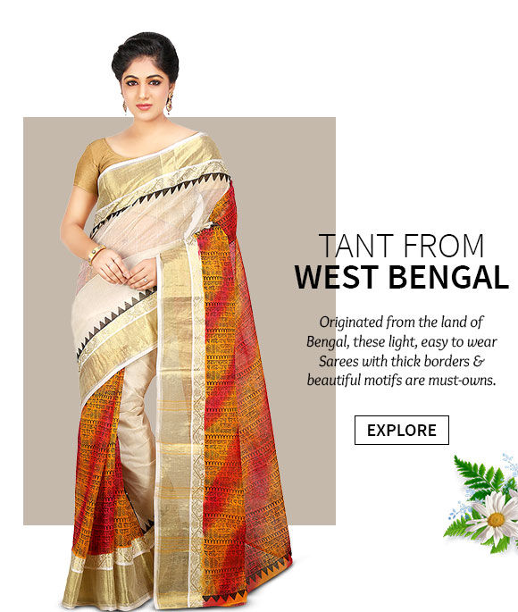 A lovely array of Tant Sarees. Shop Now!