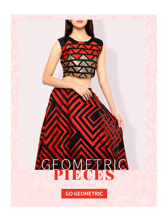 Triangles, Circles, strips or a mish-mash of all, ensembles in Geometric Prints are must-owns. Buy Now!