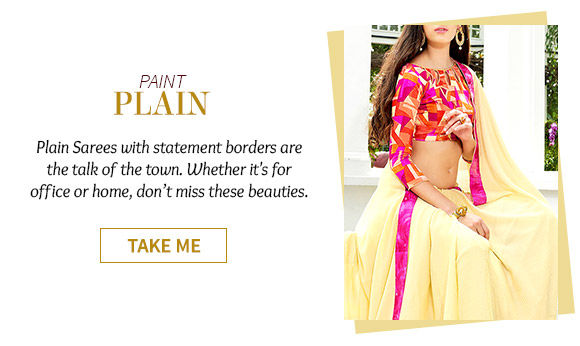 Select from our versatile range of Plain Sarees. Shop Now!