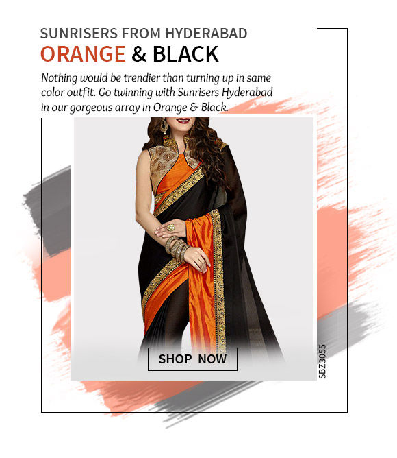 Cheer for Hyderabad in our beautiful array in Orange & Black hues. Shop Now!