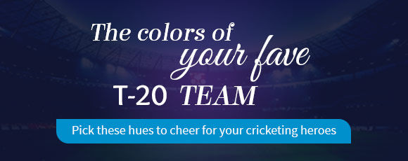 THE COLORS OF YOUR FAVE T-20 TEAM