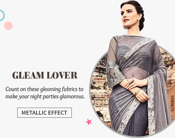 Party Wear in Brasso, Net Lycra & more with Metallic Effect. Shop Now!