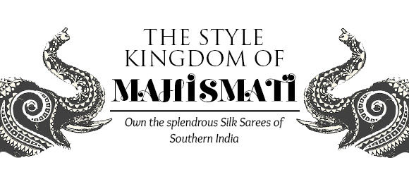 THE STYLE KINGDOM OF MAHISMATI
