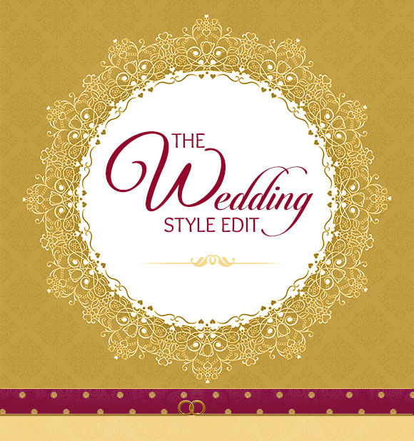 THE WEDDING STYLE EDIT