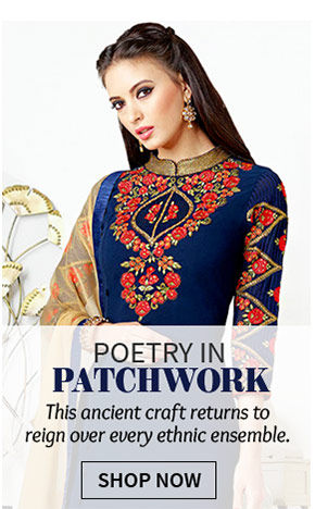 Sarees, Blouses, Salwar Kameez & Lehenga Choli with Patchwork Yokes & Borders. Own!