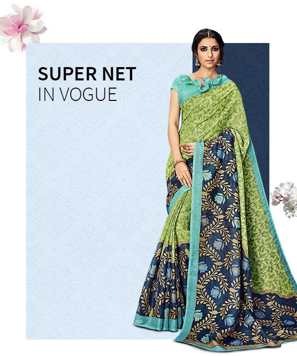 New Arrivals in Super Net Sarees. Shop Now!