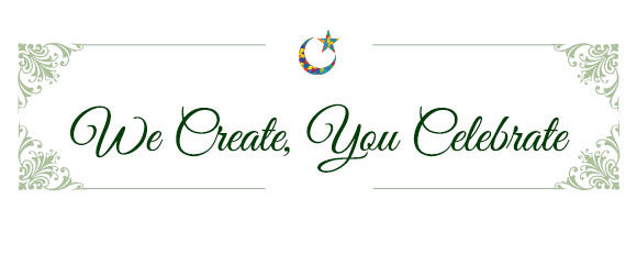 We Create, You Celebrate