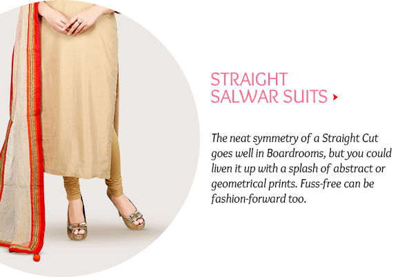 Choose from our wide range of Straight Salwar Suits. Buy Now!