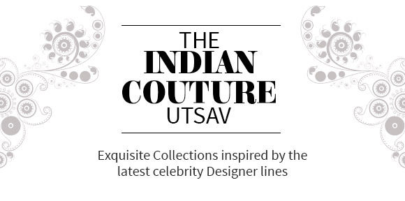 THE INDIAN COUTURE UTSAV
