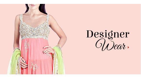 Designer Wear Sarees, Salwar Kameez, Lehengas, Indo Westerns for glittering dos. Shop!