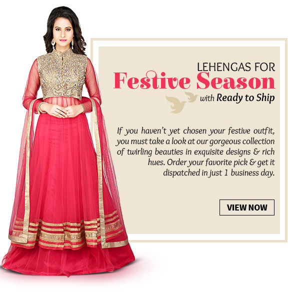 Order from our Ready to Ship Collection of Lehenga Cholis & get it dispatched in just 1 working day. Buy Now!