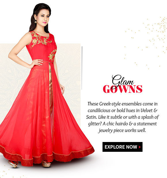 Gowns in Velvet & Satin with ethnic work for the festive party look. Shop!