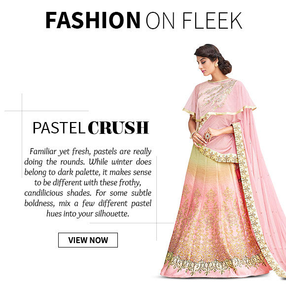 Select from our  wide range of Sarees, Salwar Suits, Lehenga Cholis & more in pastel shades. Buy Now!