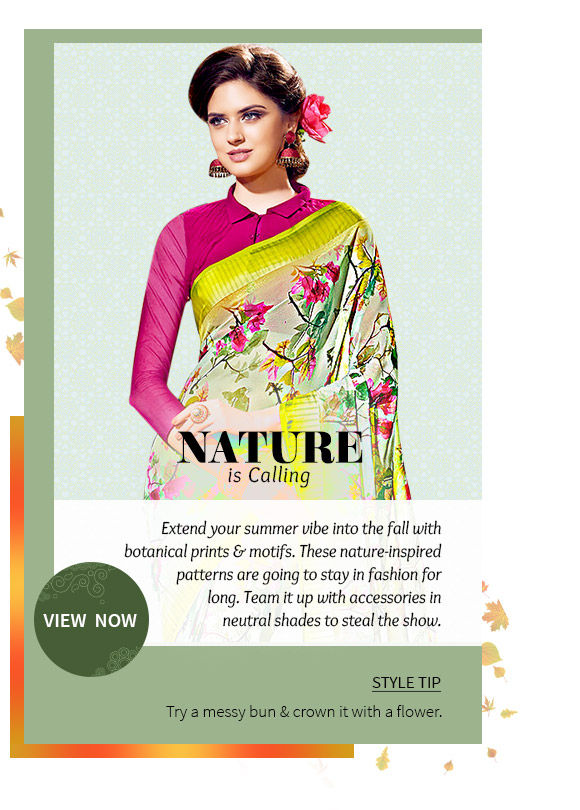 Pick your favorite from our inspiring range of attires with botanical motifs & prints. Buy Now!