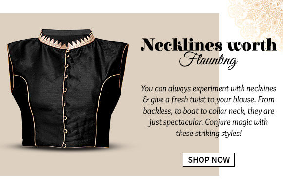 Choose from our beautiful range of blouses in striking necklines. Buy Now!