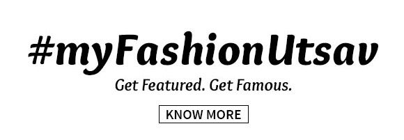 My Fashion Utsav. Get Featured. Get Famous