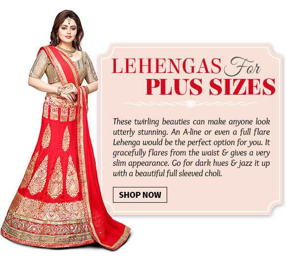 Choose from our wide range of lovely Lehenga Cholis in Plus Size. Buy Now!