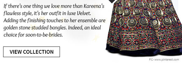 Pick your favorite from our Kareena Kapoor Khan-inspired Lehenga Cholis in Velvet. Buy Now!