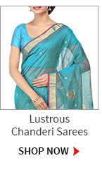 Lustrous Chanderi Sarees