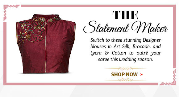 A lovely Collection of Blouses in Art Silk, Brocade, and Lycra & Cotton. Buy Now!