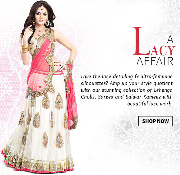 Pick your favorite from our beautiful array of Attires with Lace work. Buy Now!