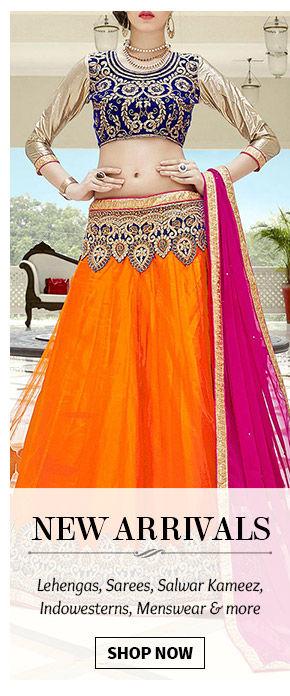 Fresh Styles in Sarees, Salwar Suits, Lehenga Cholis, Menswear, Add-ons & more. Shop Now!