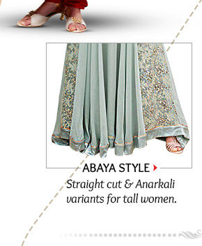 Abaya style Suits in Straight cut & Anarkali variants. Order now!