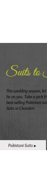 Select from our lovely Collection of Pakistani Suits