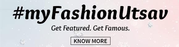 My Fashion Utsav. Get Featured. Get Famous